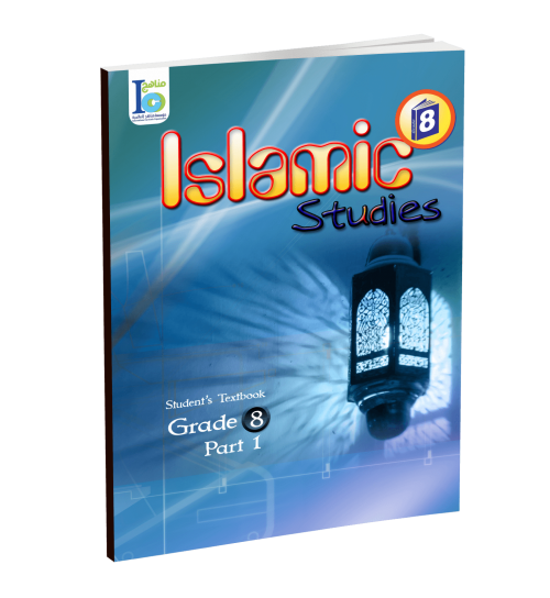 Islamic Studies - Grades 8 - Student's Textbook 1