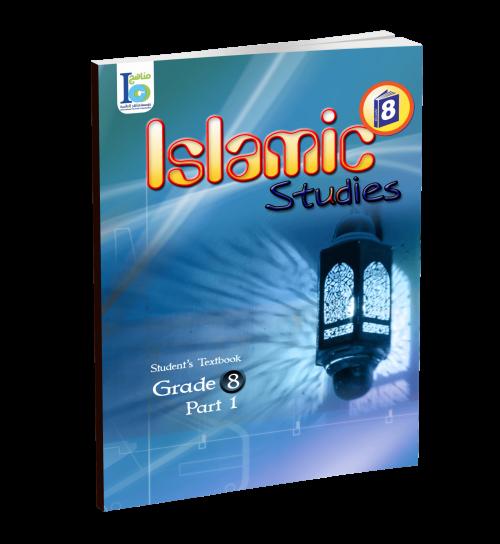 Islamic Studies - Grades 8 - Student's Textbook 1